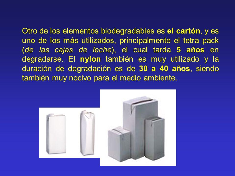 Otro de los elementos biodegradables es el cartón, y es uno de los más utilizados, principalmente el tetra pack (de las cajas de leche), el cual tarda
