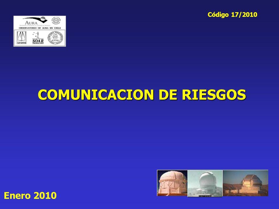 COMUNICACION DE RIESGOS Enero 2010 Código 17/2010
