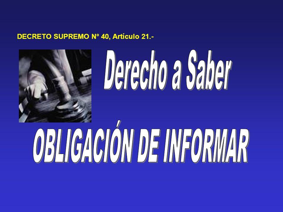 DECRETO SUPREMO N° 40, Artículo 21.-