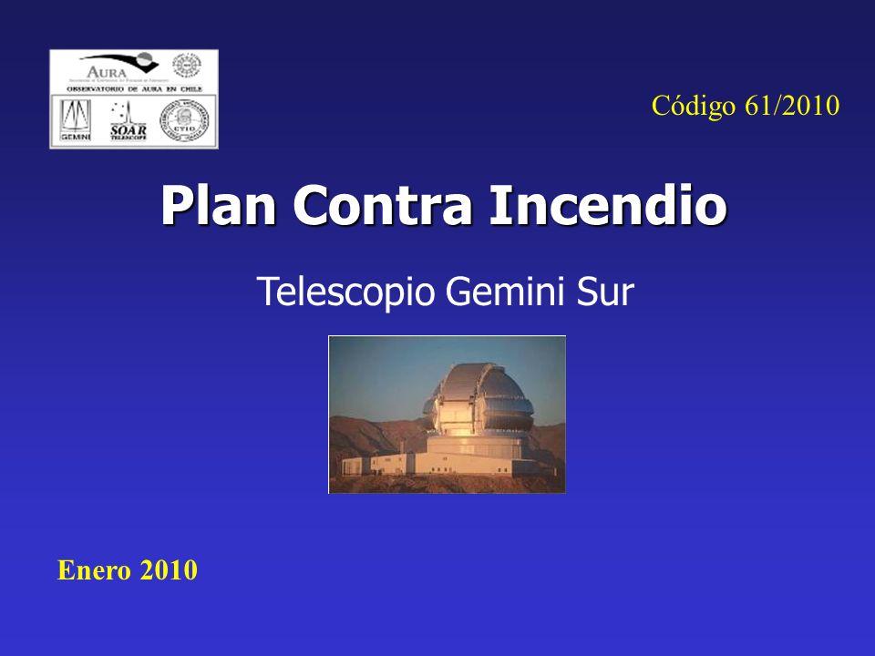 Plan Contra Incendio Telescopio Gemini Sur Enero 2010 Código 61/2010