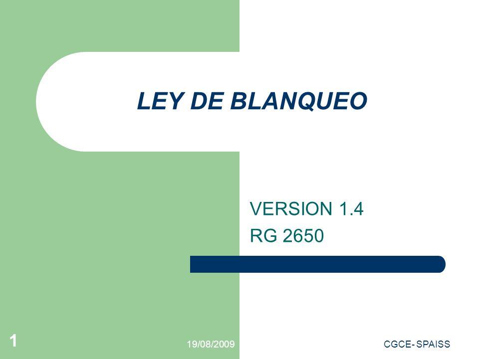 19/08/2009CGCE- SPAISS 2 VIGENCIA DE LA RG 2650 IMPORTANCIA DEL ARTICULO 95.