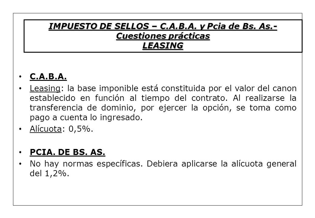 C.A.B.A. Leasing: la base imponible está constituida por el valor del canon establecido en función al tiempo del contrato. Al realizarse la transferen
