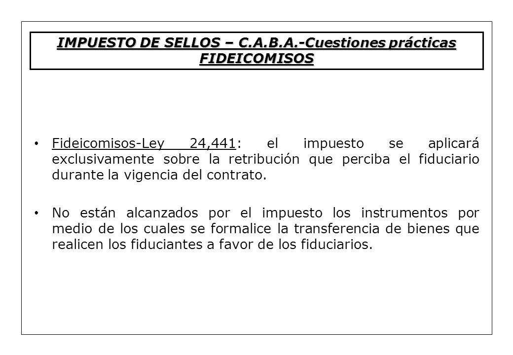 Fideicomisos-Ley 24,441: el impuesto se aplicará exclusivamente sobre la retribución que perciba el fiduciario durante la vigencia del contrato. No es