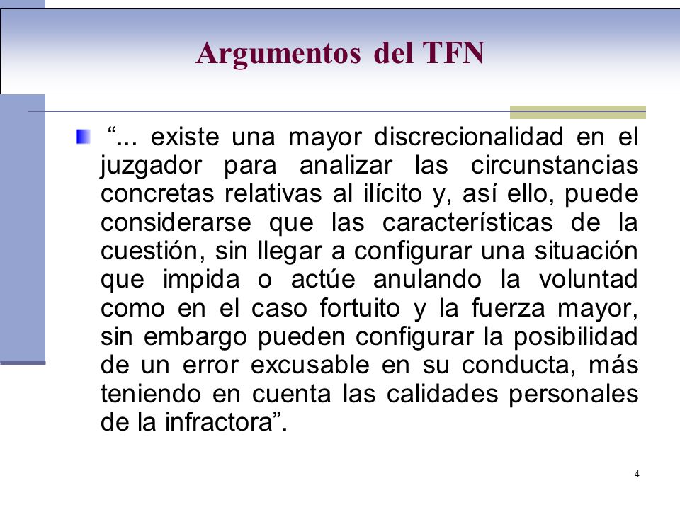 4 Argumentos del TFN...
