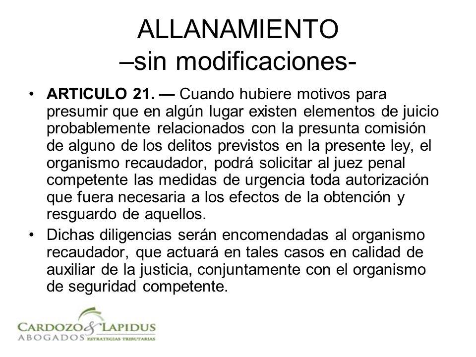 ALLANAMIENTO –sin modificaciones- ARTICULO 21.