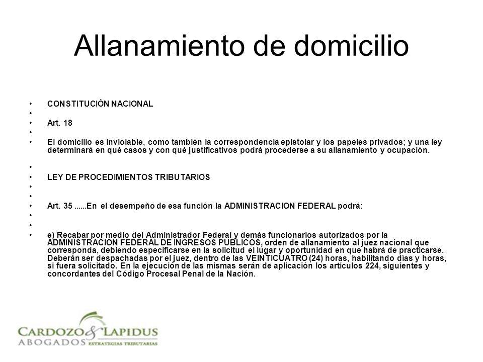 Allanamiento de domicilio CONSTITUCIÓN NACIONAL Art.