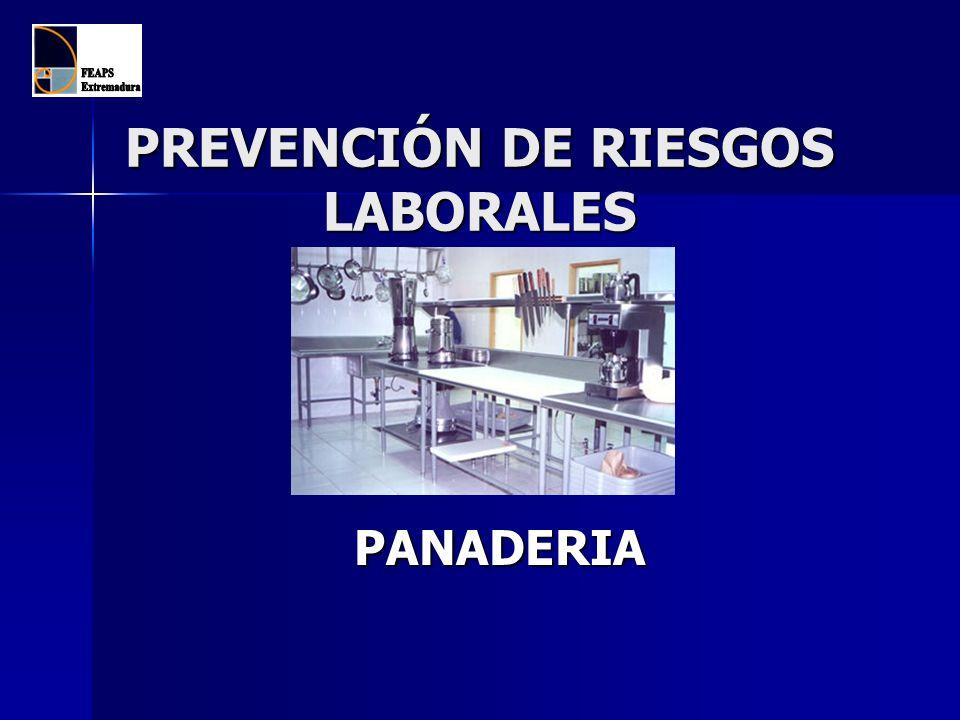PREVENCIÓN DE RIESGOS LABORALES PANADERIA