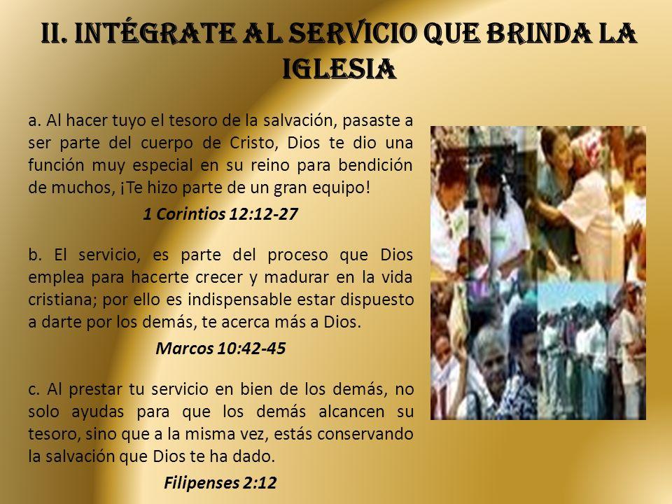 iI.Intégrate al servicio que brinda la iglesia a.