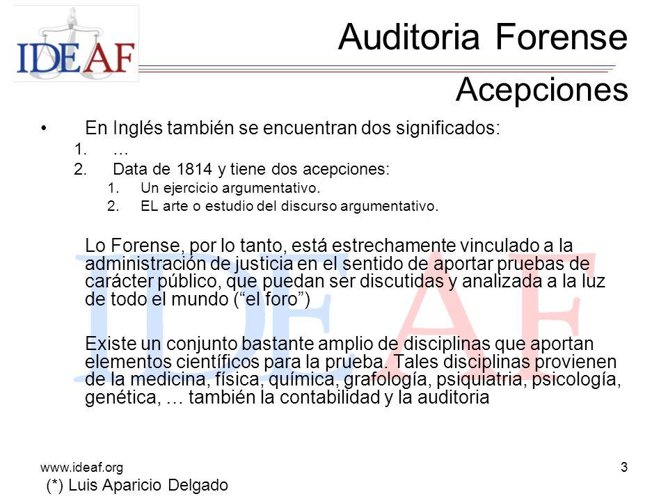 www.ideaf.org4 ¿Qué es una auditoría forense.