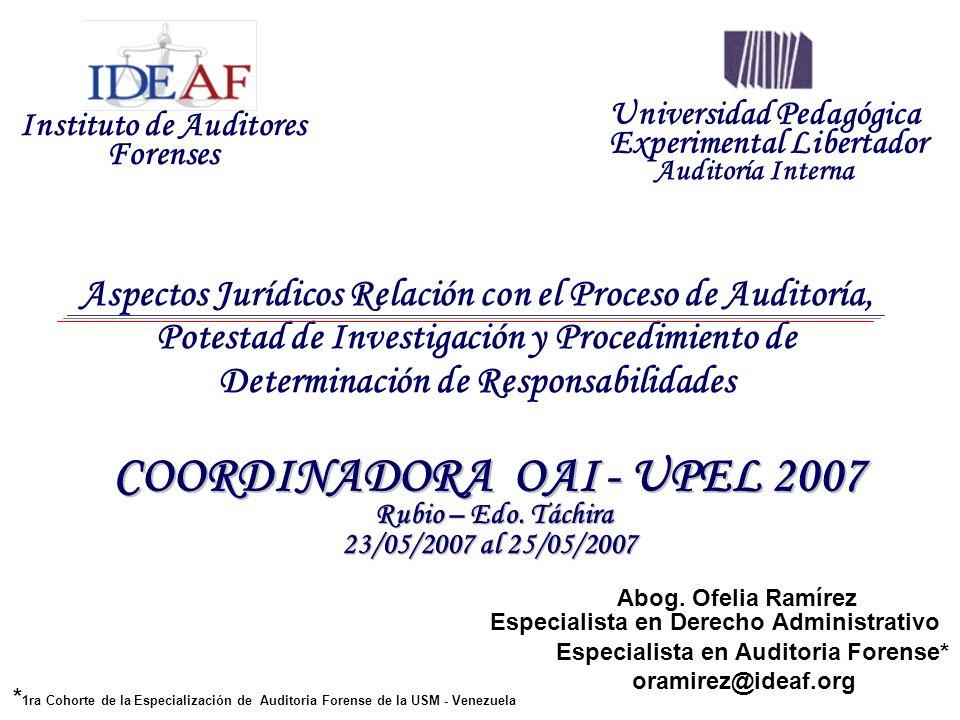 Aspectos Jurídicos Relación con el Proceso de Auditoría, Potestad de Investigación y Procedimiento de Determinación de Responsabilidades Instituto de