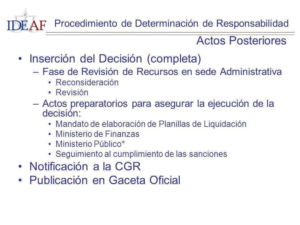 Inserción del Decisión (completa) –Fase de Revisión de Recursos en sede Administrativa Reconsideración Revisión –Actos preparatorios para asegurar la