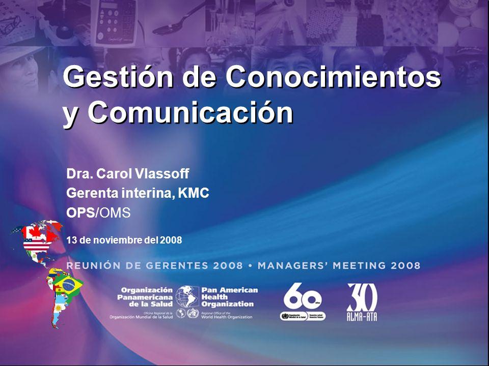 Gestión de Conocimientos y Comunicación Dra.