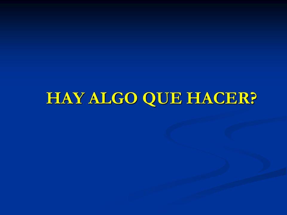 HAY ALGO QUE HACER?