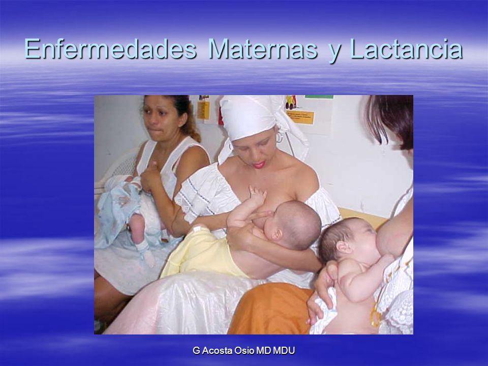 G Acosta Osio MD MDU Enfermedades Maternas y Lactancia