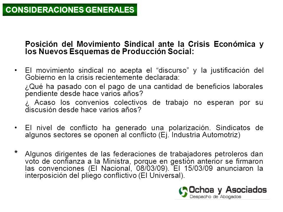 Posición del Movimiento Sindical ante la Crisis Económica y los Nuevos Esquemas de Producción Social: El movimiento sindical no acepta el discurso y l