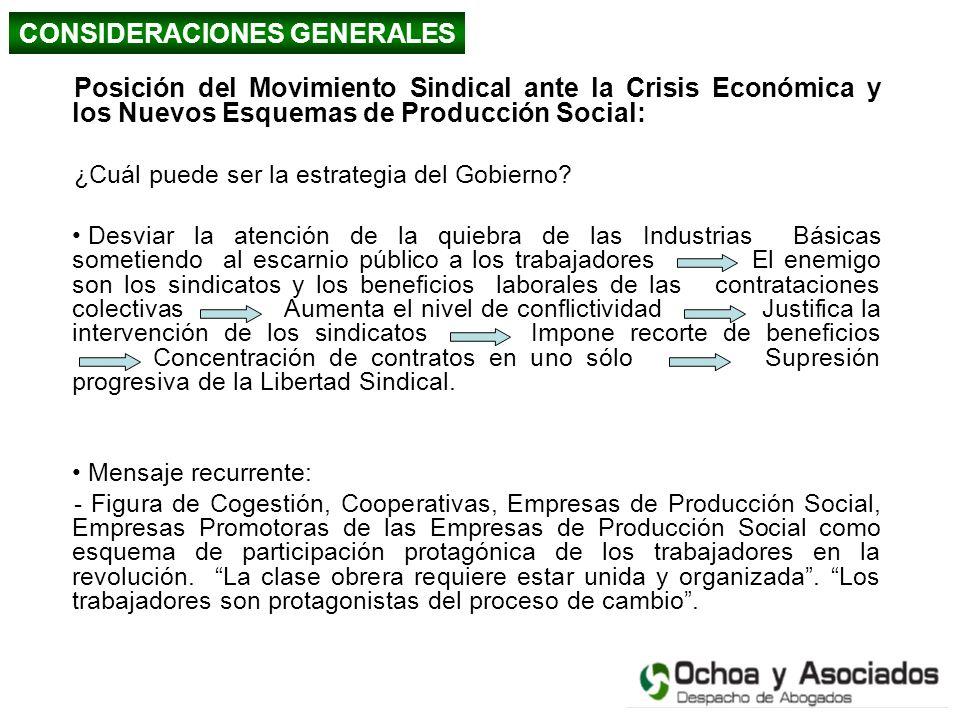 Posición del Movimiento Sindical ante la Crisis Económica y los Nuevos Esquemas de Producción Social: ¿Cuál puede ser la estrategia del Gobierno? Desv