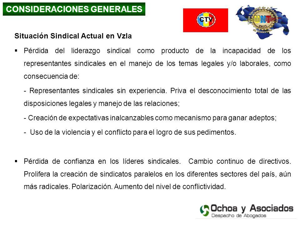 Situación Sindical Actual en Vzla Pérdida del liderazgo sindical como producto de la incapacidad de los representantes sindicales en el manejo de los