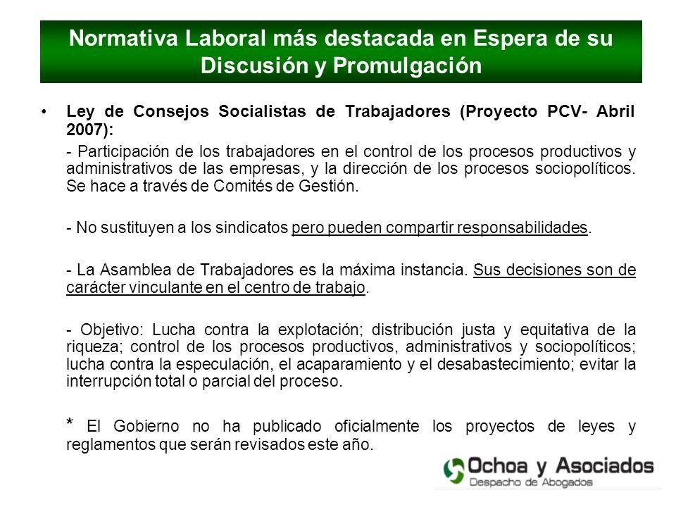 Ley de Consejos Socialistas de Trabajadores (Proyecto PCV- Abril 2007): - Participación de los trabajadores en el control de los procesos productivos