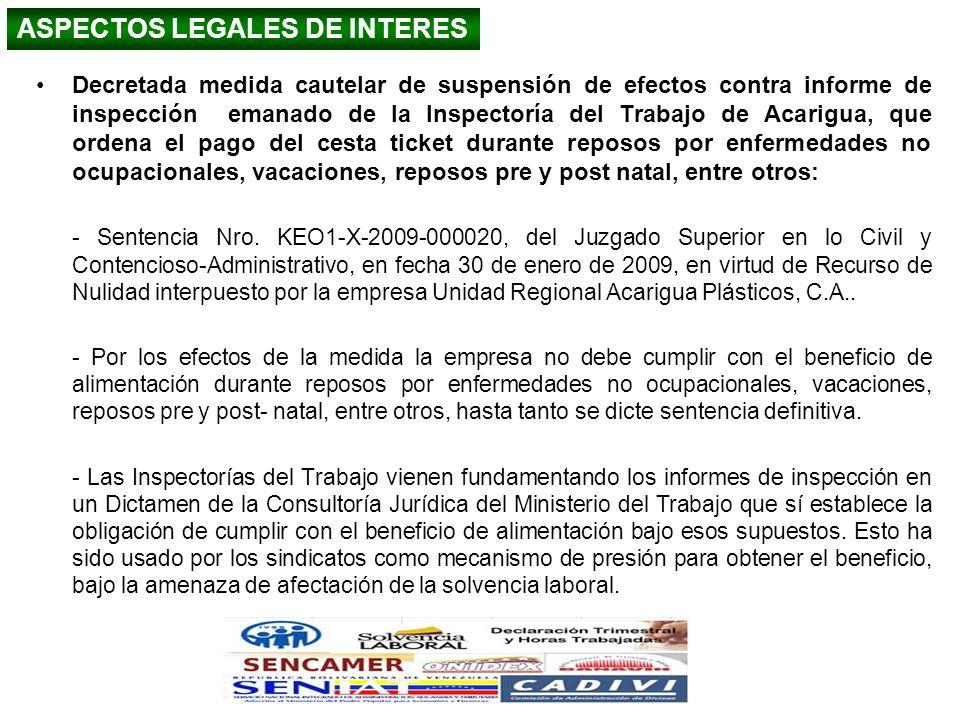 ASPECTOS LEGALES DE INTERES Decretada medida cautelar de suspensión de efectos contra informe de inspección emanado de la Inspectoría del Trabajo de A