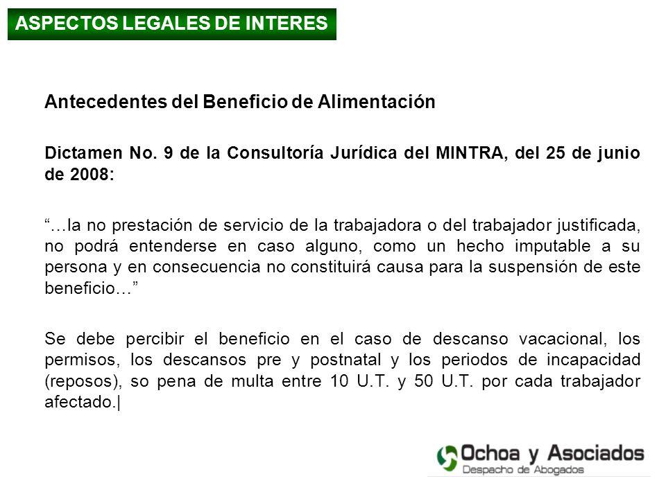 Antecedentes del Beneficio de Alimentación Dictamen No. 9 de la Consultoría Jurídica del MINTRA, del 25 de junio de 2008: …la no prestación de servici