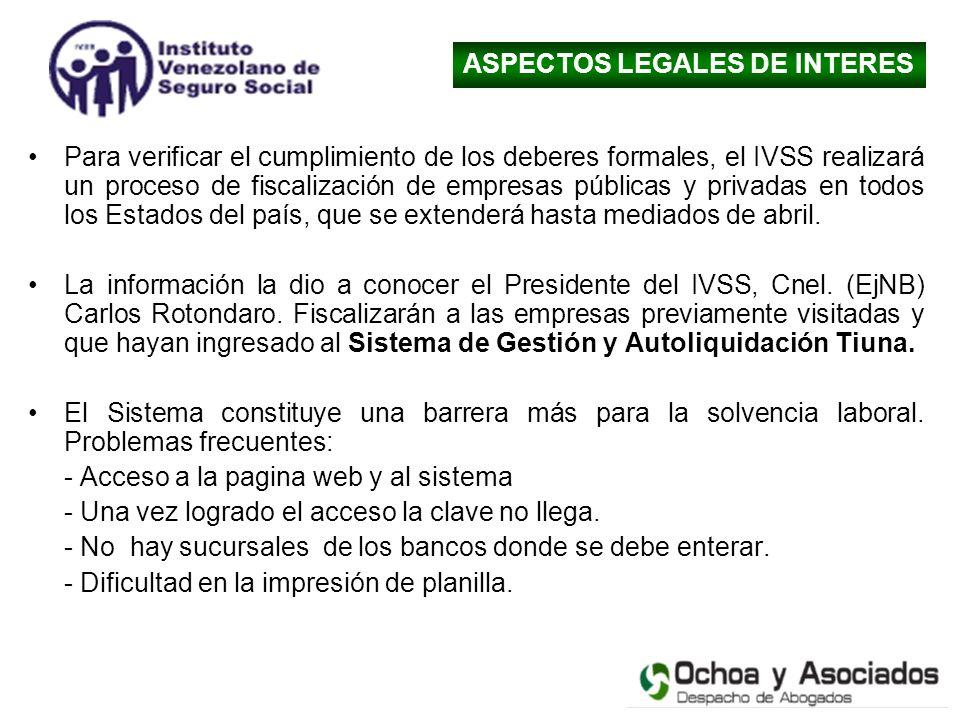Para verificar el cumplimiento de los deberes formales, el IVSS realizará un proceso de fiscalización de empresas públicas y privadas en todos los Est