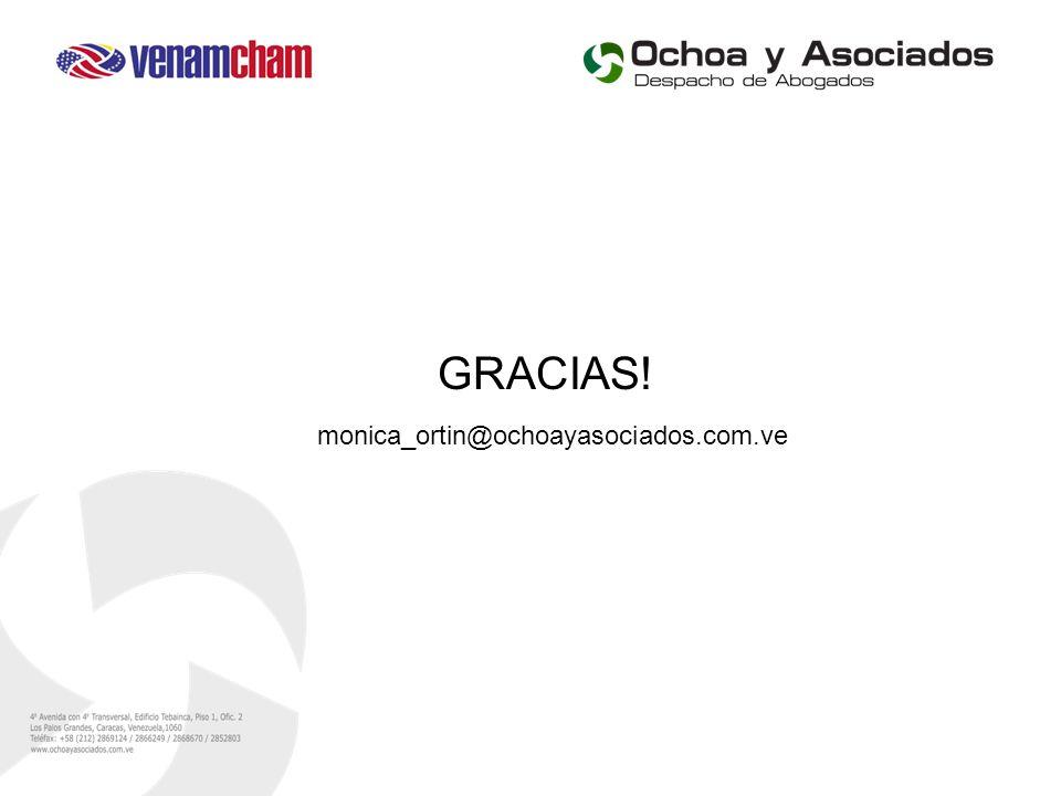 GRACIAS! monica_ortin@ochoayasociados.com.ve