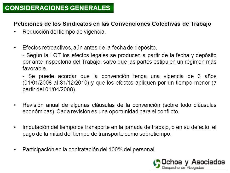 Peticiones de los Sindicatos en las Convenciones Colectivas de Trabajo Reducción del tiempo de vigencia. Efectos retroactivos, aún antes de la fecha d