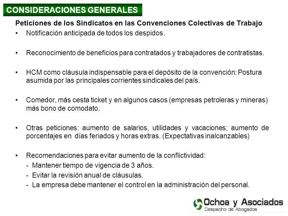 Peticiones de los Sindicatos en las Convenciones Colectivas de Trabajo Notificación anticipada de todos los despidos. Reconocimiento de beneficios par