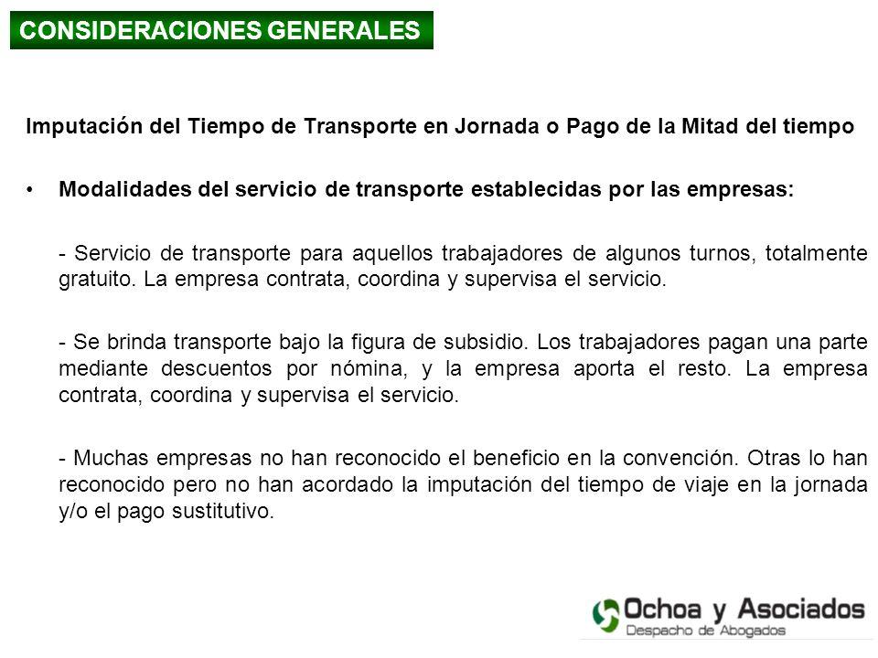 Imputación del Tiempo de Transporte en Jornada o Pago de la Mitad del tiempo Modalidades del servicio de transporte establecidas por las empresas: - S