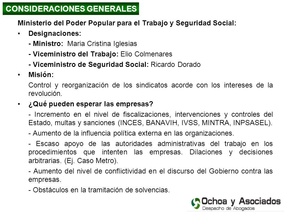 Ministerio del Poder Popular para el Trabajo y Seguridad Social: Designaciones: - Ministro: Maria Cristina Iglesias - Viceministro del Trabajo: Elio C