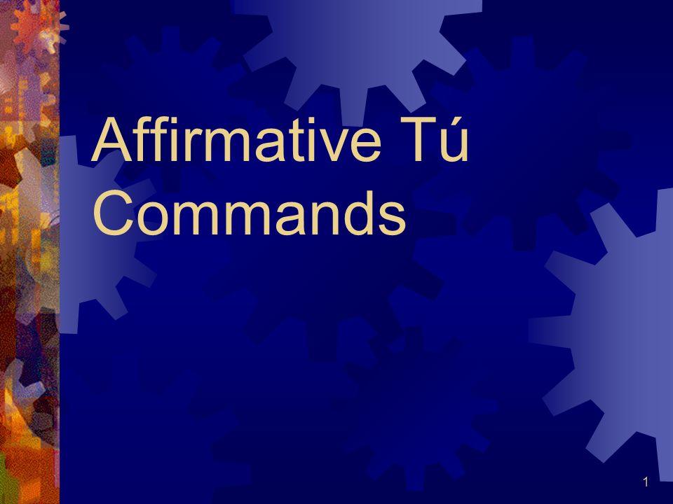 Affirmative Tú Commands 1