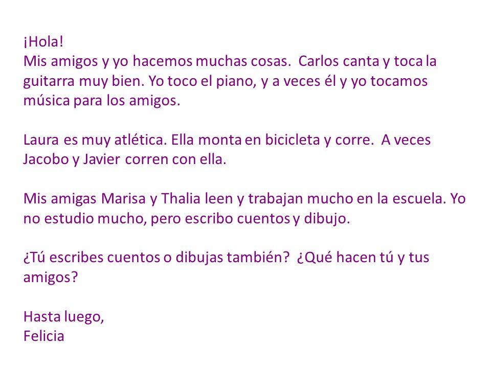 Español 1 El 22 de octubre de 2012 Salida: Una carta a Felicia [en el libro importante] Pretend that you are Felicias pen pal.