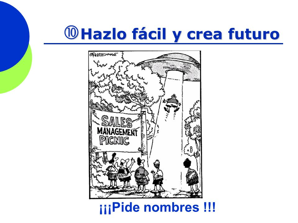 Hazlo fácil y crea futuro Hazlo fácil y crea futuro ¡¡¡Pide nombres !!!