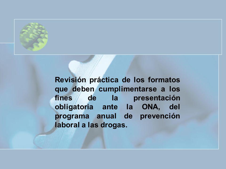 Revisión práctica de los formatos que deben cumplimentarse a los fines de la presentación obligatoria ante la ONA, del programa anual de prevención la