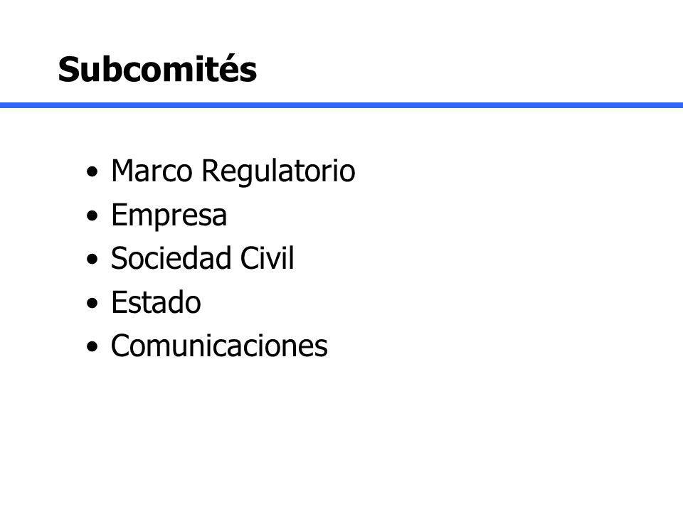 Subcomités Marco Regulatorio Empresa Sociedad Civil Estado Comunicaciones
