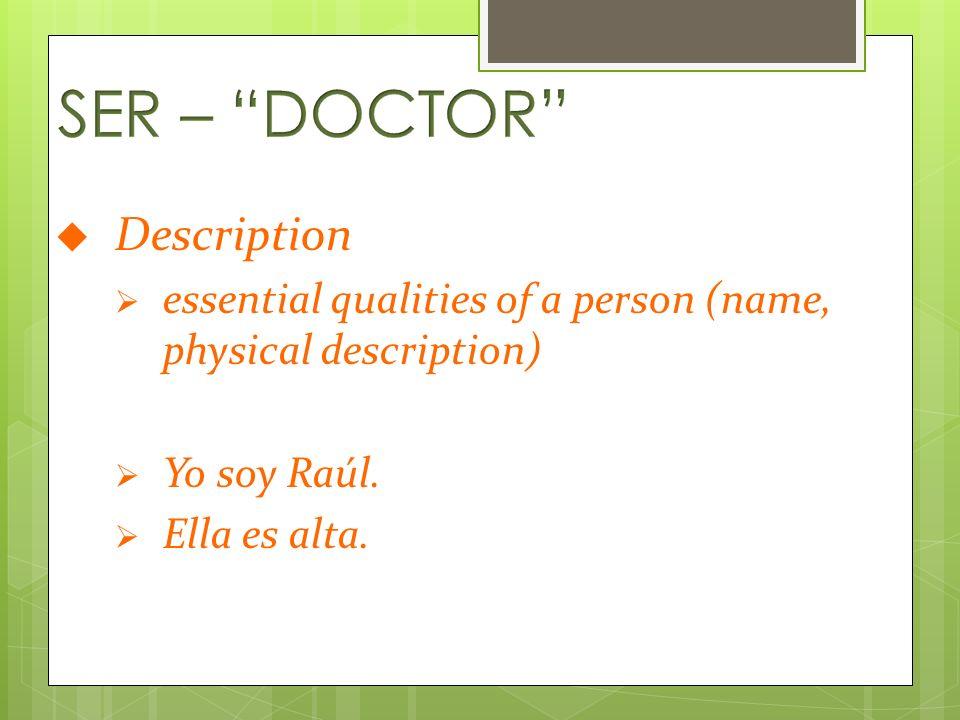 Occupation career Soy profesora de español.Ellos son estudiantes.
