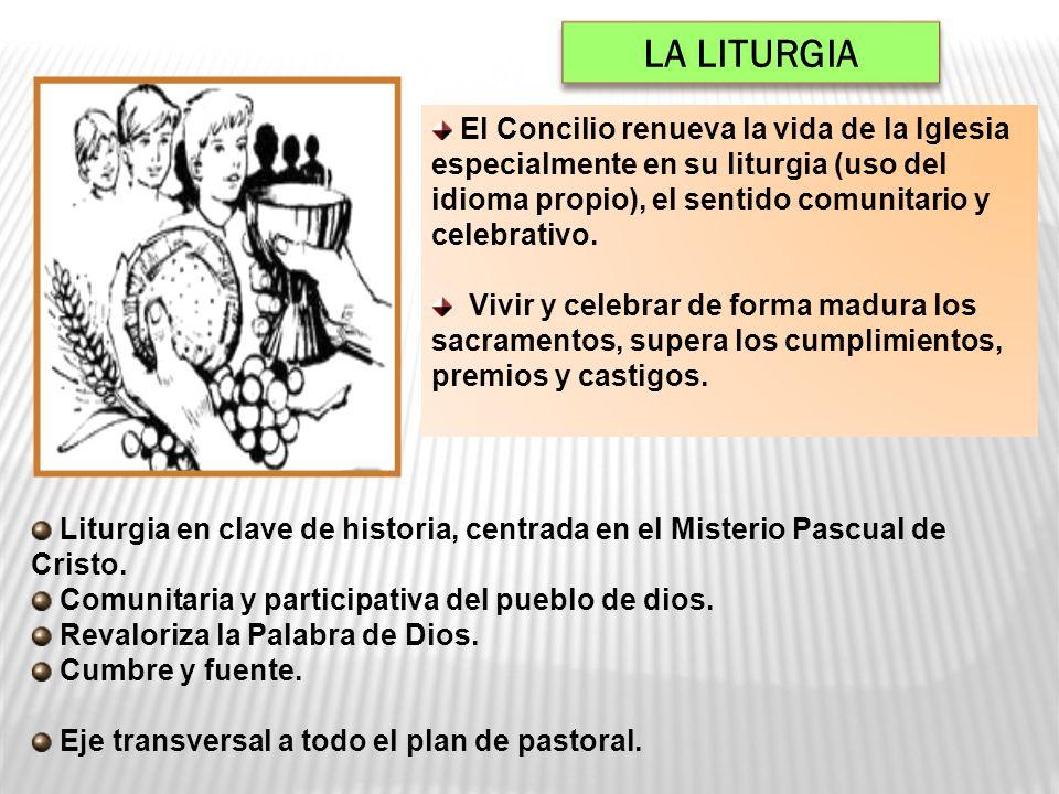 El Concilio renueva la vida de la Iglesia especialmente en su liturgia (uso del idioma propio), el sentido comunitario y celebrativo. Vivir y celebrar