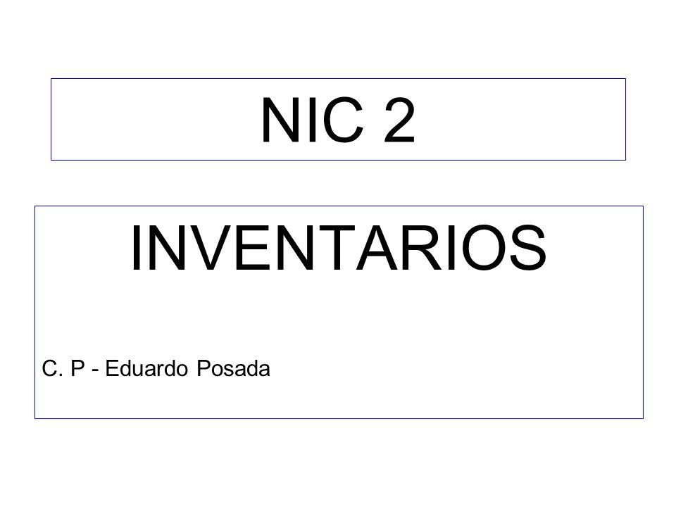 INVENTARIOS C. P - Eduardo Posada NIC 2