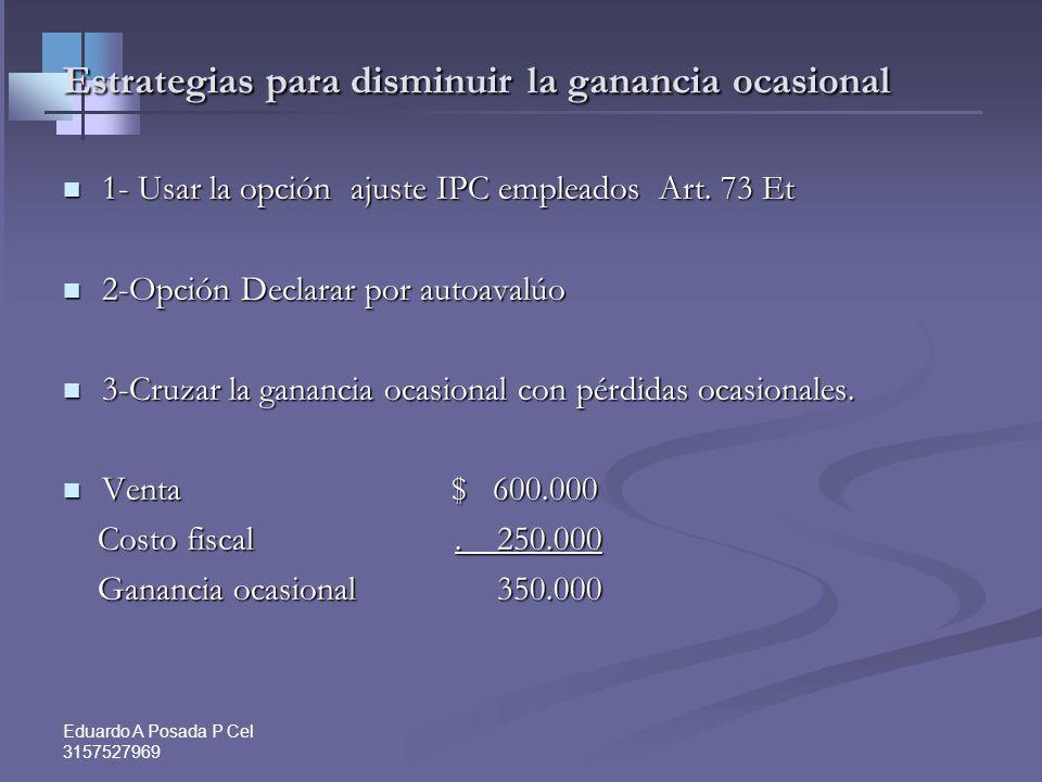 Eduardo A Posada P Cel 3157527969 UTILIDAD EN VENTA DE ACCIONES –INC 2 ART.36-1 (ART 300 PAR) No Renta ni G.O Formula para Utilidades distribuibles no