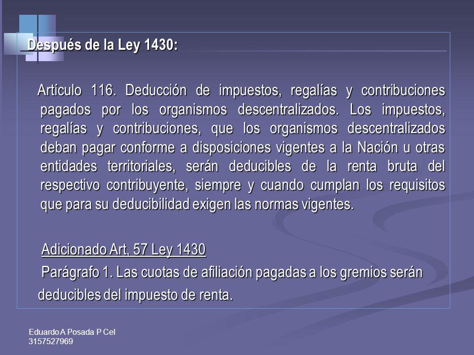 Eduardo A Posada P Cel 3157527969 INVERSIÓN EN ACTIVOS FIJOS REALES PRODUCTIVOS Art.158-3Et Renglón. 42 Costos y deducciones Deducción del 30% en el 2