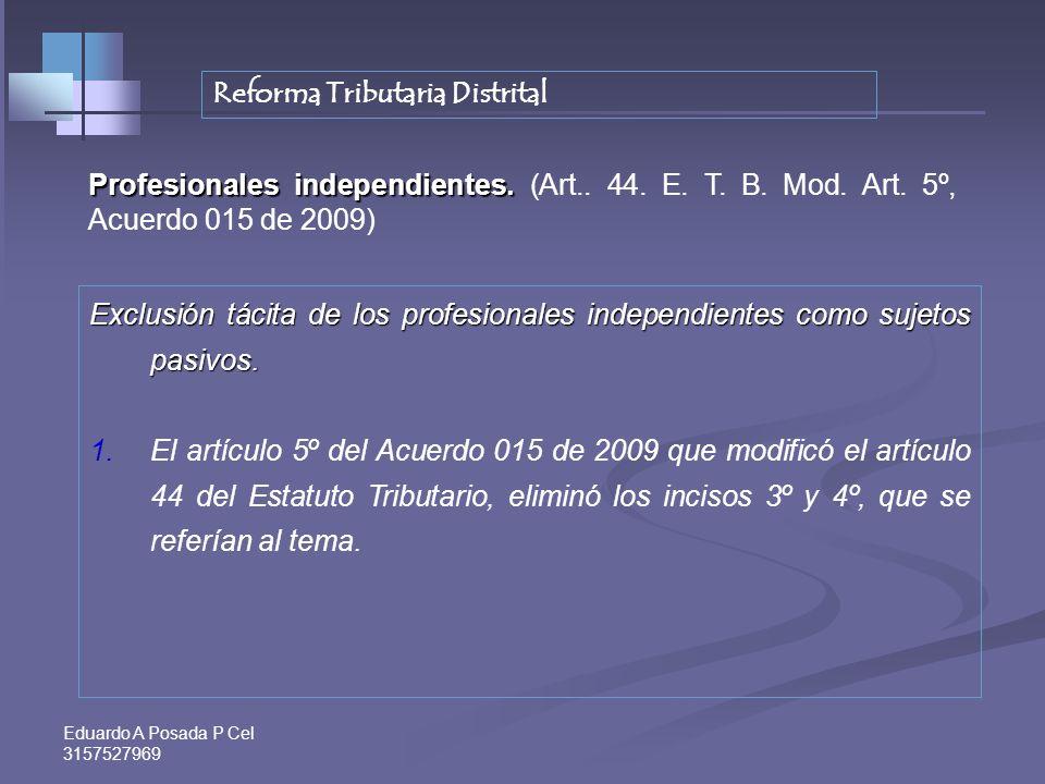 Eduardo A Posada P Cel 3157527969 BENEFICIO DE AUDITORIA – Art. 689-1 Art, 33 ley 1430/2011 ; Extiende el beneficio al año 2011 y 2012 Meses para firm