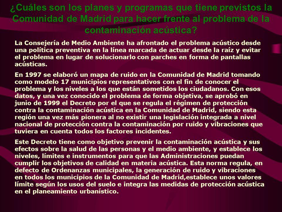 ¿Cuáles son los principales problemas de ruido en la Comunidad de Madrid? La Comunidad de Madrid es una de las regiones más modernas y avanzadas de Es