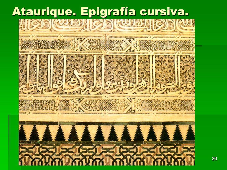 Arte islámico26 Ataurique. Epigrafía cursiva.