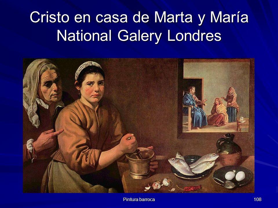 Pintura barroca 108 Cristo en casa de Marta y María National Galery Londres