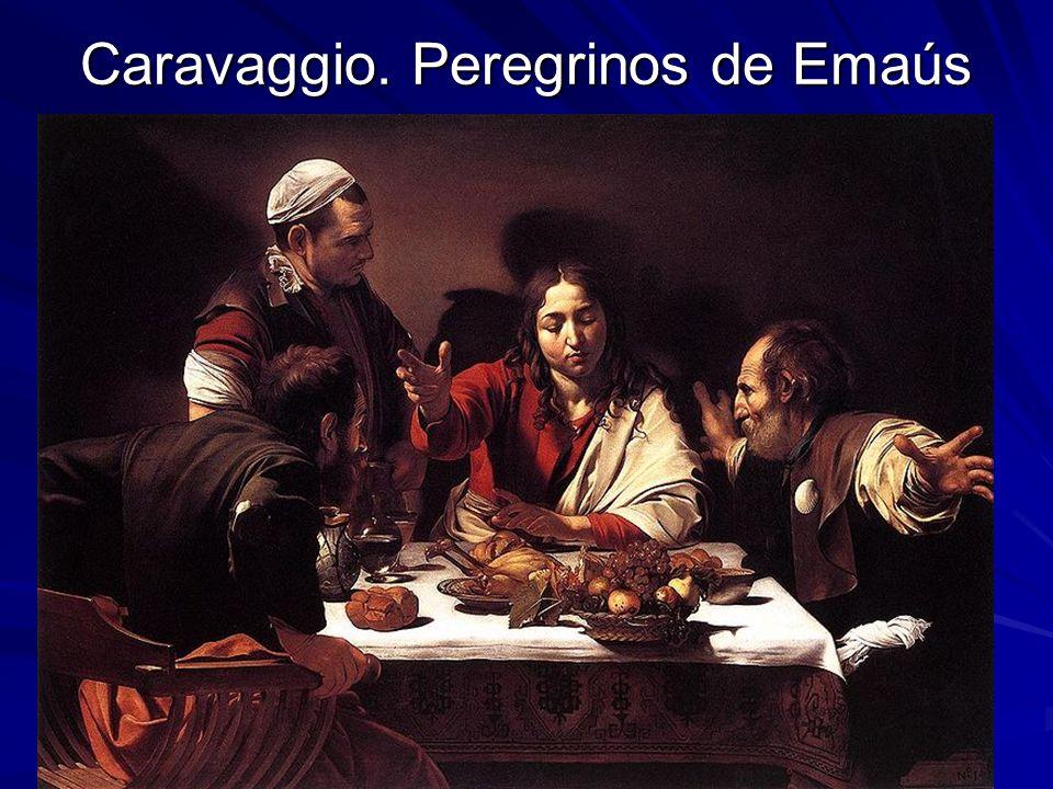 Pintura barroca 15 Caravaggio. Peregrinos de Emaús