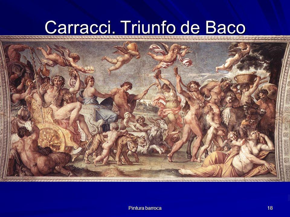 Pintura barroca 18 Carracci. Triunfo de Baco