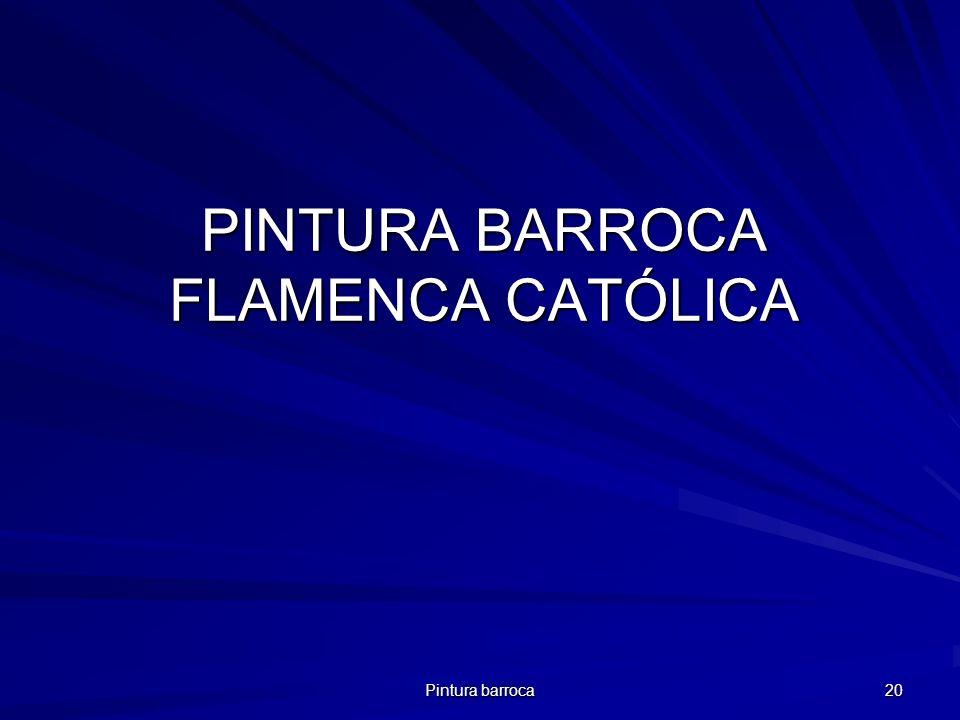 Pintura barroca 20 PINTURA BARROCA FLAMENCA CATÓLICA