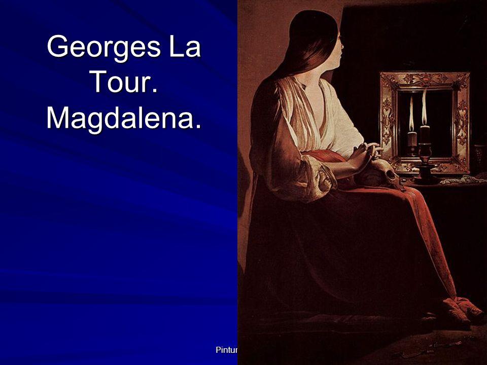 Pintura barroca 45 Georges La Tour. Magdalena.