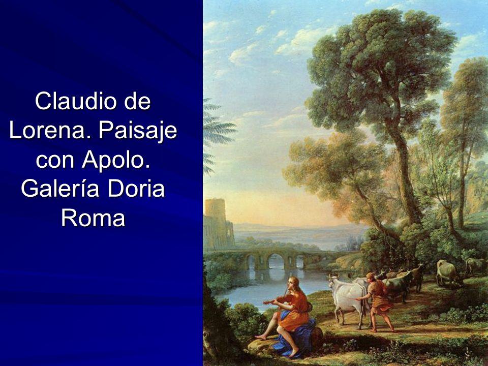 Pintura barroca 53 Claudio de Lorena. Paisaje con Apolo. Galería Doria Roma