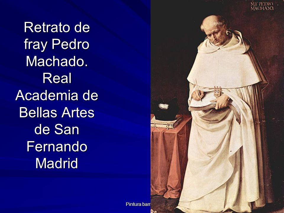 Pintura barroca 74 Retrato de fray Pedro Machado. Real Academia de Bellas Artes de San Fernando Madrid